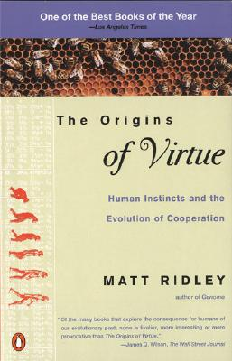 The Origins of Virtue By Ridley, Matt