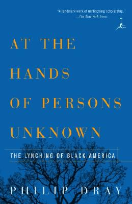 At the Hands of Persons Unknown By Dray, Philip