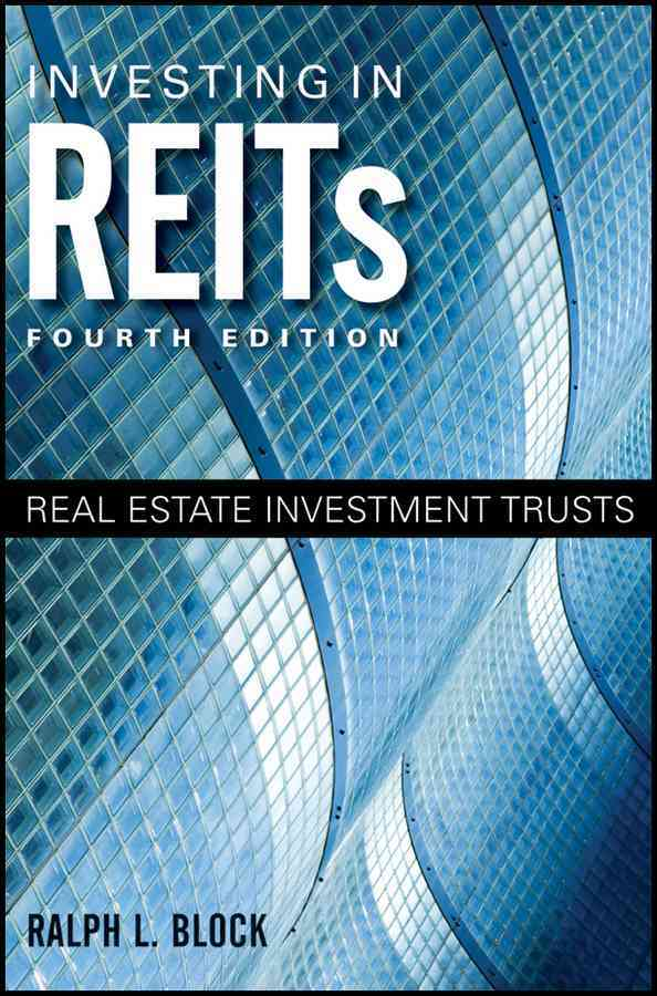 Investing in REITs By Block, Ralph L.